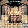 You Must Not Know Ft JayRoss Jackpot