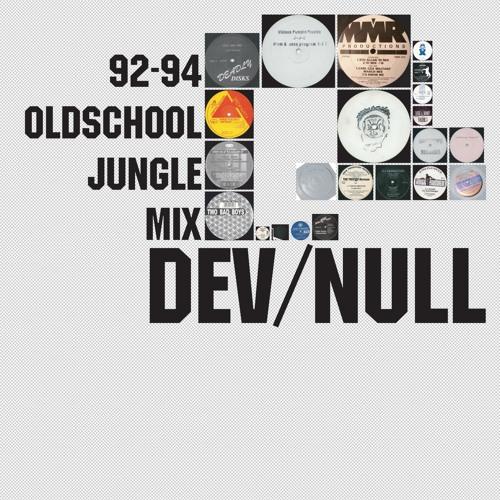 Dev/Null - 92-94 Oldschool Jungle Mix