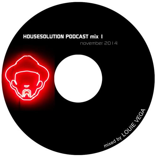 Louie Vega Housesolution Podcast Mix 1