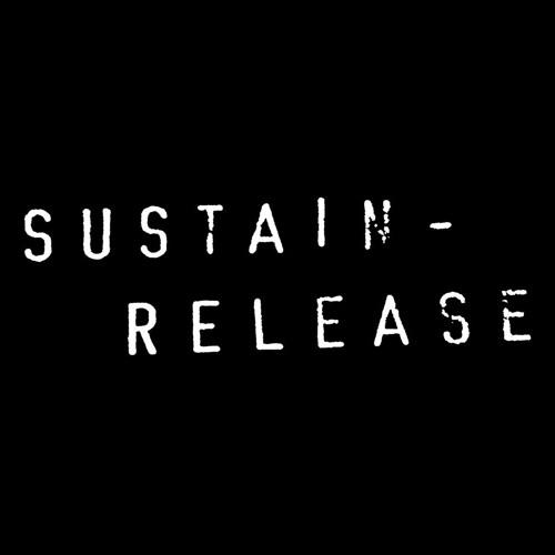 SUSTAIN - RELEASE YEAR ONE