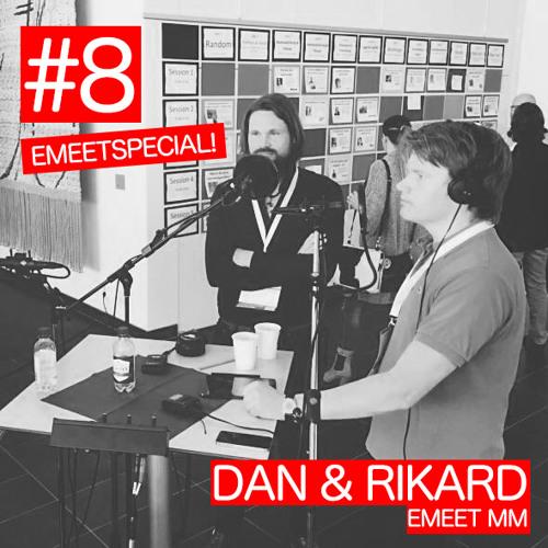 #8 - Emeetspecial! Ehandelsskolan med Dan & Rikard