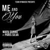 Marv Gunna Feat. Paris Silva - Me And You