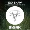 Eva Shaw - Space Jungle (Showtek Edit)