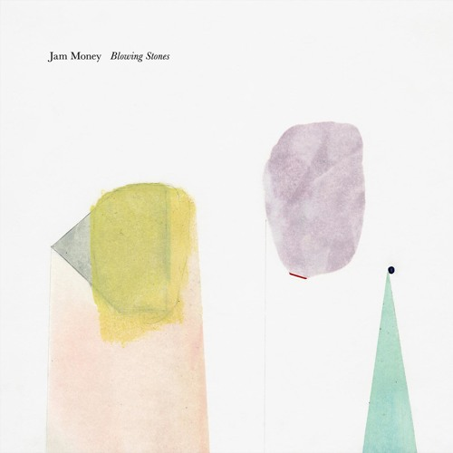 Jam Money - Blowing Stones