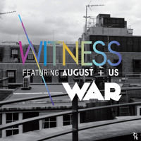 Witness War (Ft. AUGUST+US) Artwork