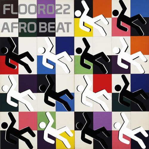 22nd FLOOR : Afrobeat #F2t4