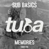 TUBAf 010 :: Sub Basics - Memories [FREE DOWNLOAD]