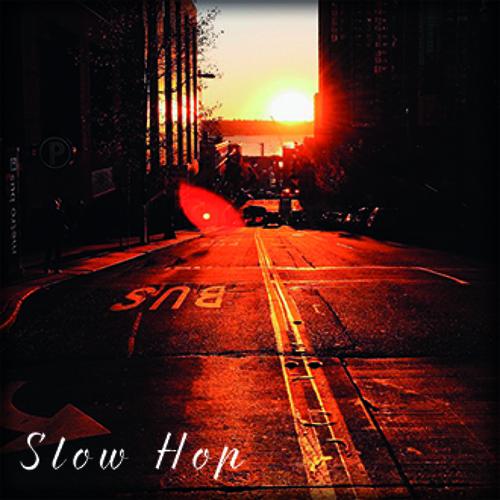 Slow Hop