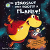 The Dinosaur That Pooped a Planet (Audiobook Extract)Read By Tom Fletcher & Dougie Poynter