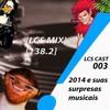 Lcs 3 2014 E Suas Surpresas Musicais Lcs Mix1382 Mp3