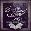 D'Banj - Oliver Twist (Zach & Cedre Remix) [Free Download]