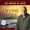 Dr. Wayne W Dyer - Divine Love: Intro & Pain Is Proof Of Self-Deception
