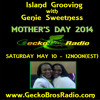 04 Island Grooving With Genie Sweetness - Mother's Day 2014