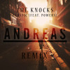 The Knocks - Classic (feat. Powers) (Andreas Remix)