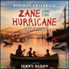ZANE AND THE HURRICANE By Rodman Philbrick, Read By Jerry Dixon