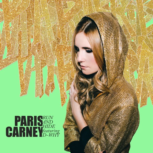 Thumbnail Paris Carney Run And Hide Ft D Why