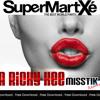 A Ricky Kee - Supermartxe [MISSTIK RMX]**FREE DOWNLOAD**