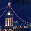 Look Alive- Connor Goss Ft James.L.OBrien
