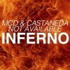 MCD & Castaneda x Not Available - Inferno (Original Mix)