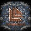 Hardwell & Martin Garrix - Music Box