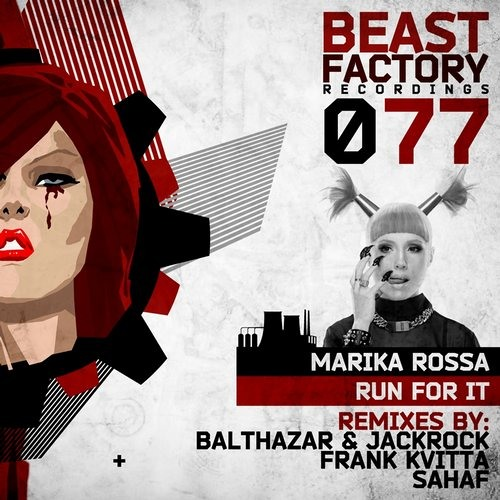 Marika Rossa - Run For It  (Original Mix) [Beast Factory Recordings] CUT VERSION 128kbps