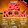 THE BEST BIG ROOM ALBUM!! [PREVIEW]