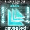 Hardwell and Joey Dale - Arcadia Feat. Luciana (Navidez Remix)