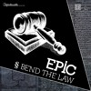 EPIC & Portal - Bend The Law [Spin Twist Records] - OUT NOW!!!