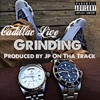 Grinding Freestyle (Prod. By JP On Tha Track)