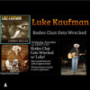 Rodeo Chat Gets Wrecked Luke Kaufman