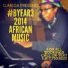 #BYFAR3 - 2014 AFRICAN MUSIC