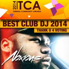 TCA Best DJ 2014 Thank U Mix (Mixed By Noxious)