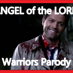Angel Of The Lord-warriors-PARODY