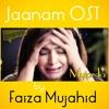 Jaanam - Faiza Mujahid