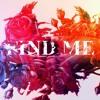 Find Me (Original Mix)