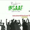 Raahi - Insaaf Official version