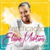 ♥♫ ★ SANTIFICAÇÃO ♥♫ ★ - Elaine Martins  ♥♫ ★