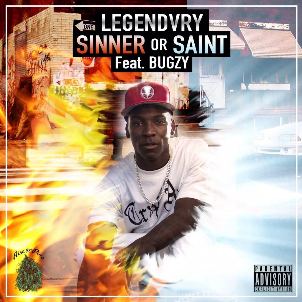 Legendvry ft. RBC Bugzy -Sinner or Saint
