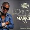 Masicka - Loyalty (Takeova Records) November 2014