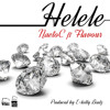 Naeto C - Helele Feat Flavour