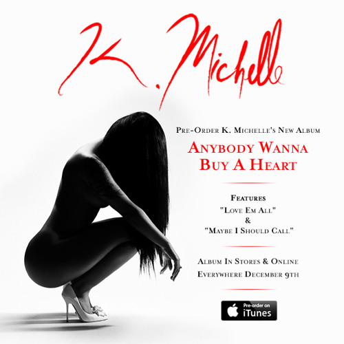 K. MICHELLE - Anybody Wanna Buy A Heart - CD - **Excellent