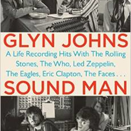Glyn Johns talks cabout his amazing career in music.