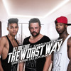The Worst Way(Like Father & Son Rmx)(ft A-Park & Tommy Gunz)