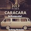 K.O Ft Kid X - Caracara (Instrumental) (So Eezy Remake)