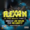 Flexxin In The Booth (Part2) DJ Joe Taylor ft. MC Lukey P mp3