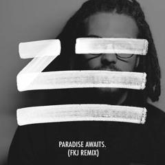 ZHU - Paradise Awaits (FKJ Remix) [Thissongissick.com Premiere] [Free Download]