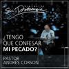 ¿Tengo que confesar mi pecado? - Andrés Corson - 12 Noviembre 2014