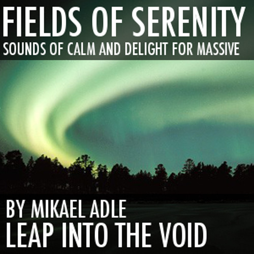 Fields Of Serenity - (all sounds come from the soundset)