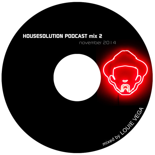 Louie Vega Housesolution Podcast Mix 2