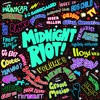 Midnight Riot Vol 8 Mixed by The Dead Rose Music Company
